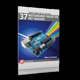 37 natuurkunde projecten met Arduino - Willem Van Dreumel