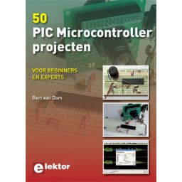 *** 50 PIC Microcontroller projecten - voor beginners en experts