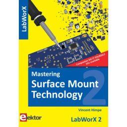 Mastering Surface Mount Techology - Vincent Himpe