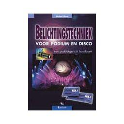 Belichtingstechniek voor podium en disco - M. Ebner
