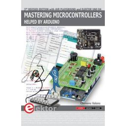 Mastering microcontrollers helped by Arduino - 3de editie